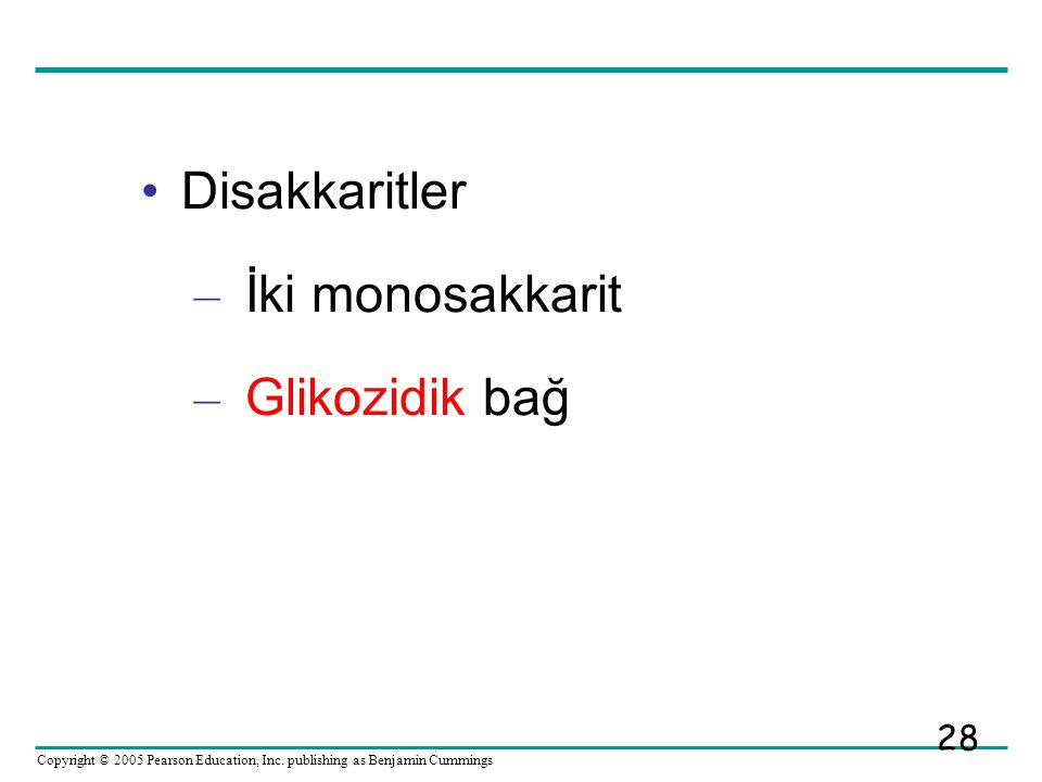 Disakkaritler İki monosakkarit Glikozidik bağ