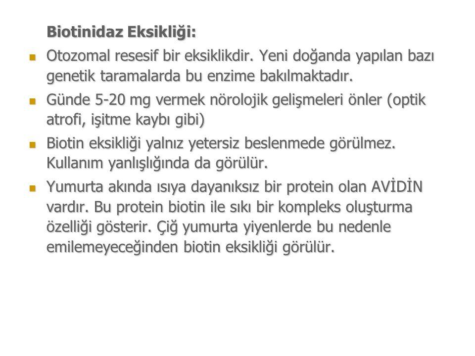 Biotinidaz Eksikliği: