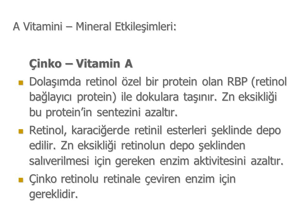 A Vitamini – Mineral Etkileşimleri: