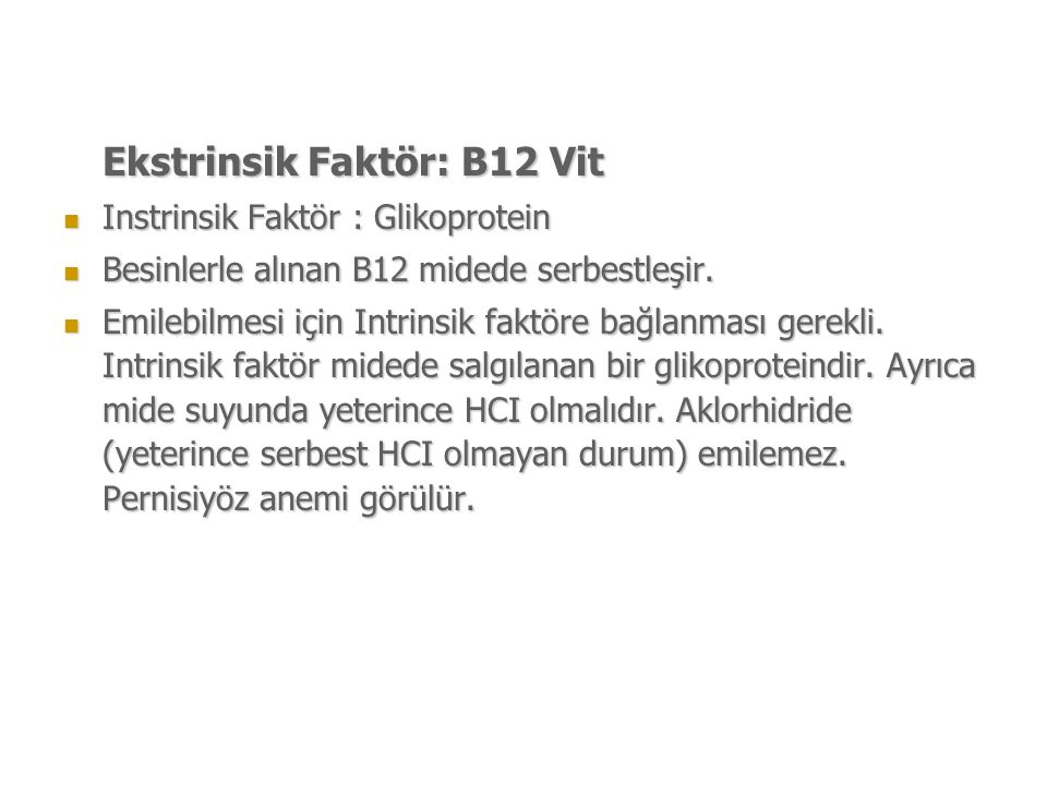 Ekstrinsik Faktör: B12 Vit