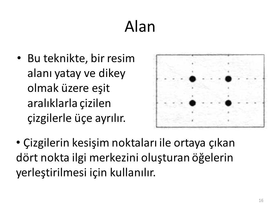Alan Bu teknikte, bir resim alanı yatay ve dikey olmak üzere eşit aralıklarla çizilen çizgilerle üçe ayrılır.