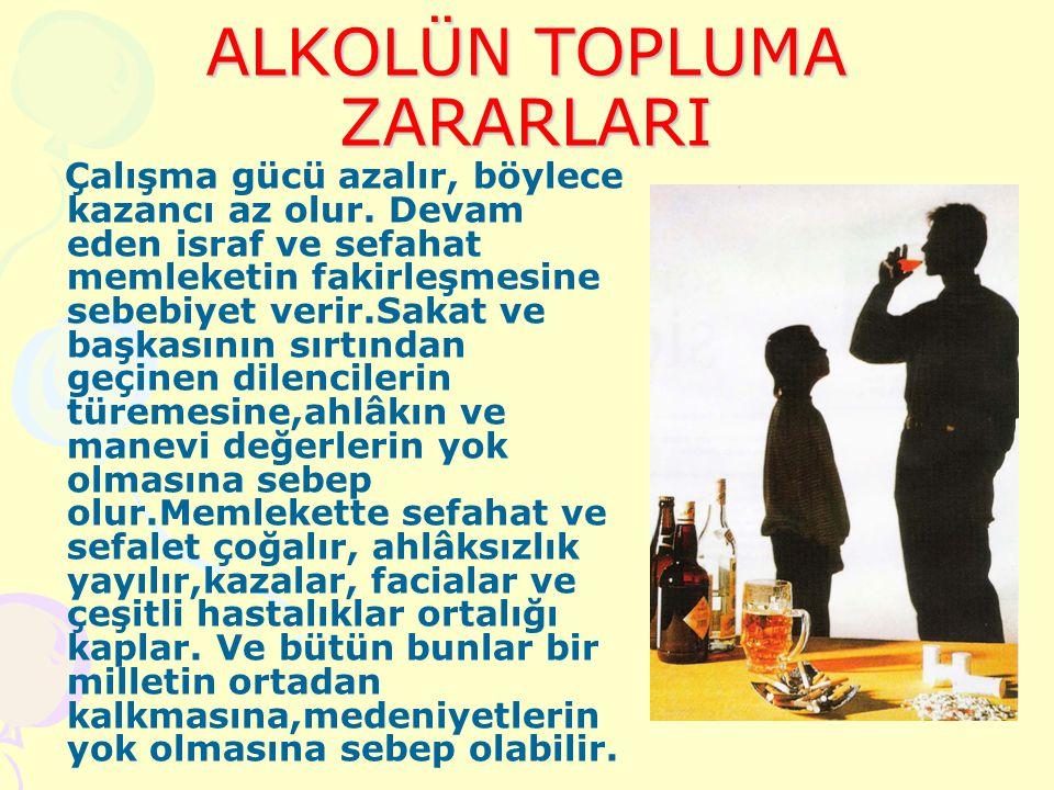 ALKOLÜN TOPLUMA ZARARLARI
