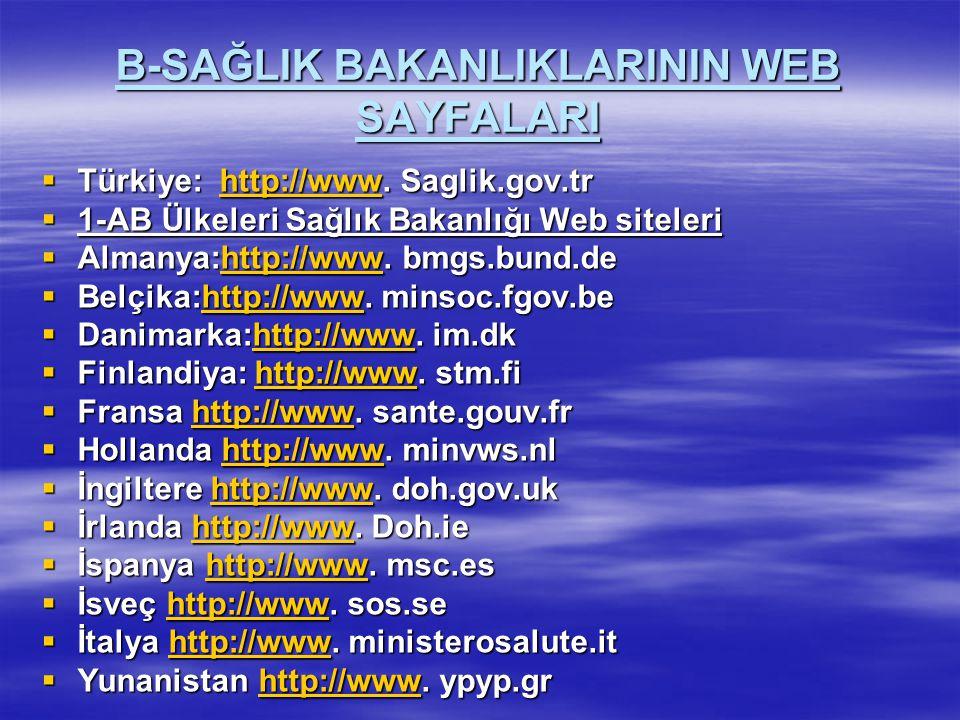 B-SAĞLIK BAKANLIKLARININ WEB SAYFALARI