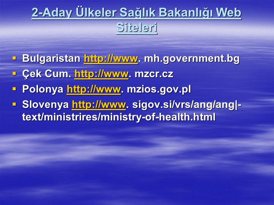 2-Aday Ülkeler Sağlık Bakanlığı Web Siteleri