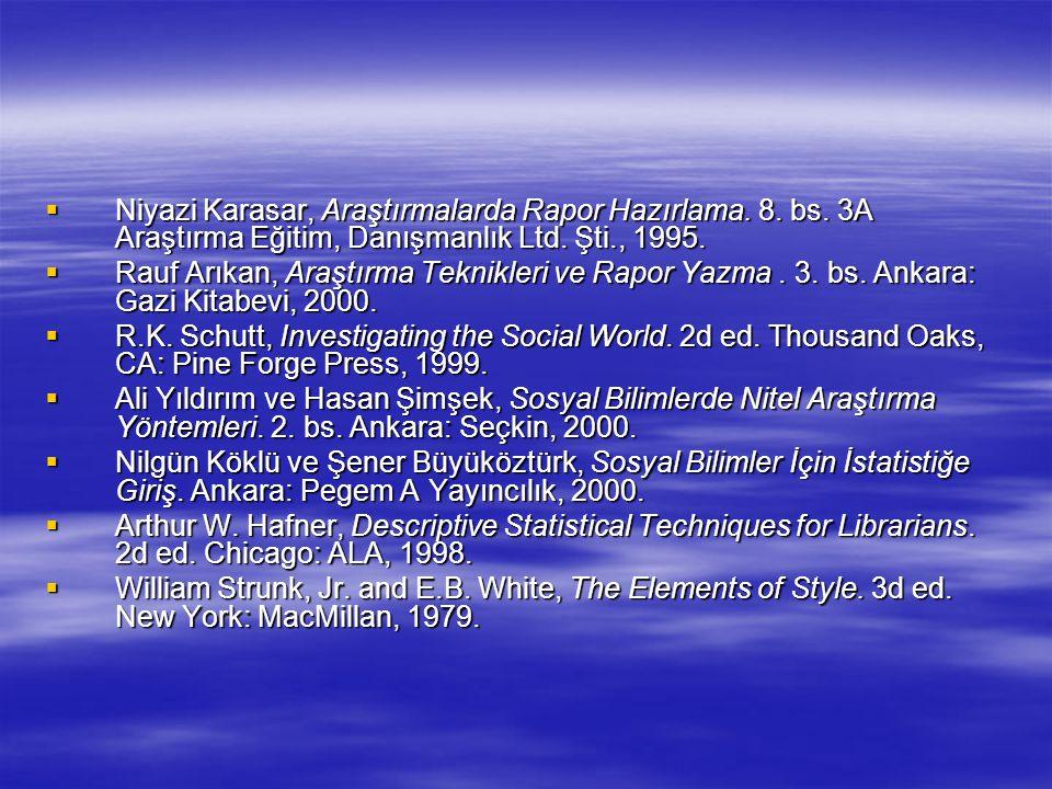Niyazi Karasar, Araştırmalarda Rapor Hazırlama. 8. bs