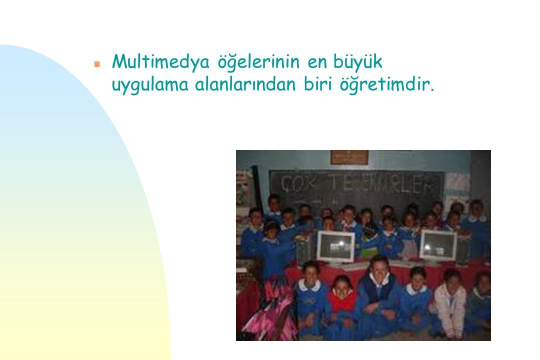 Multimedya öğelerinin en büyük uygulama alanlarından biri öğretimdir.