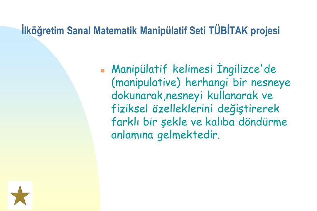 İlköğretim Sanal Matematik Manipülatif Seti TÜBİTAK projesi