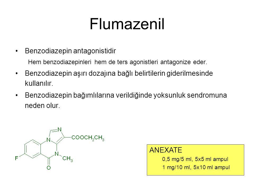 Flumazenil Benzodiazepin antagonistidir