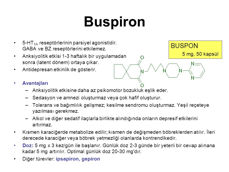 Buspiron 5-HT1A reseptörlerinin parsiyel agonistidir. GABA ve BZ reseptörlerini etkilemez.