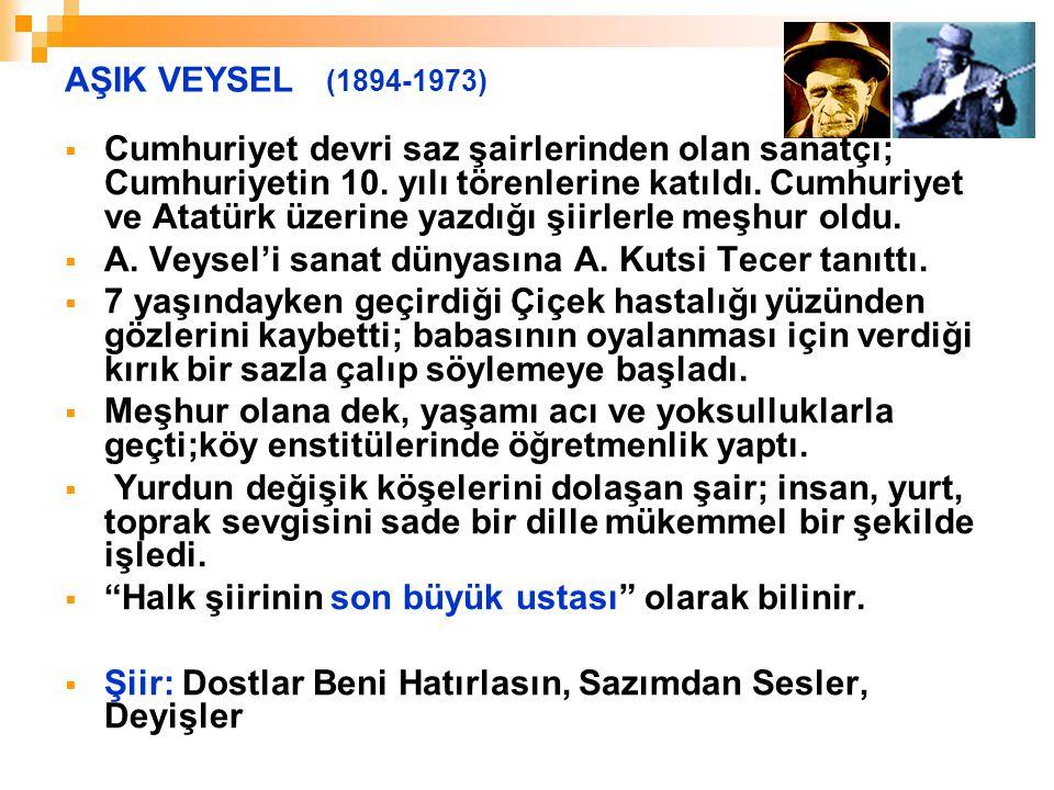 AŞIK VEYSEL (1894-1973)