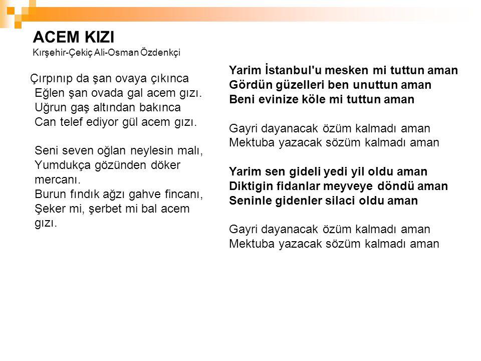 ACEM KIZI Kırşehir-Çekiç Ali-Osman Özdenkçi