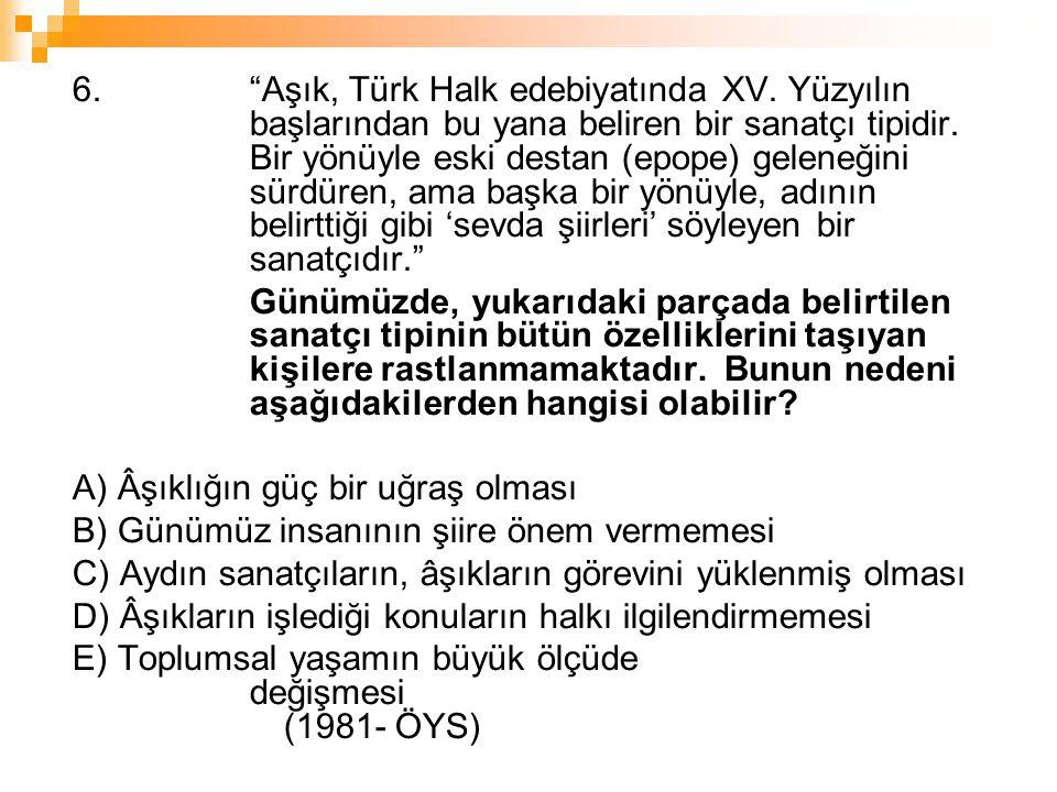 6. Aşık, Türk Halk edebiyatında XV