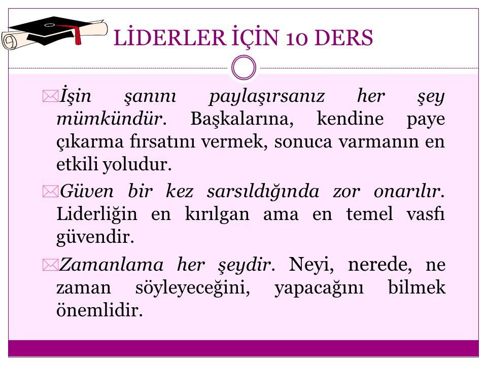 LİDERLER İÇİN 10 DERS