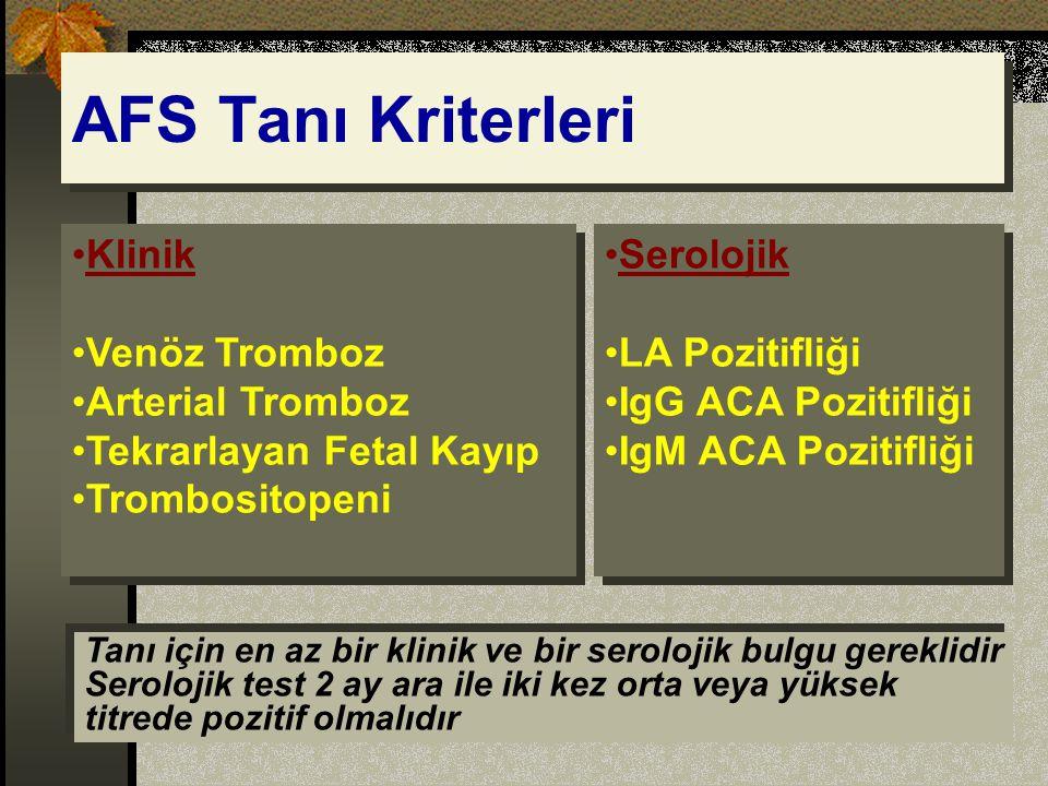 AFS Tanı Kriterleri Klinik Venöz Tromboz Arterial Tromboz