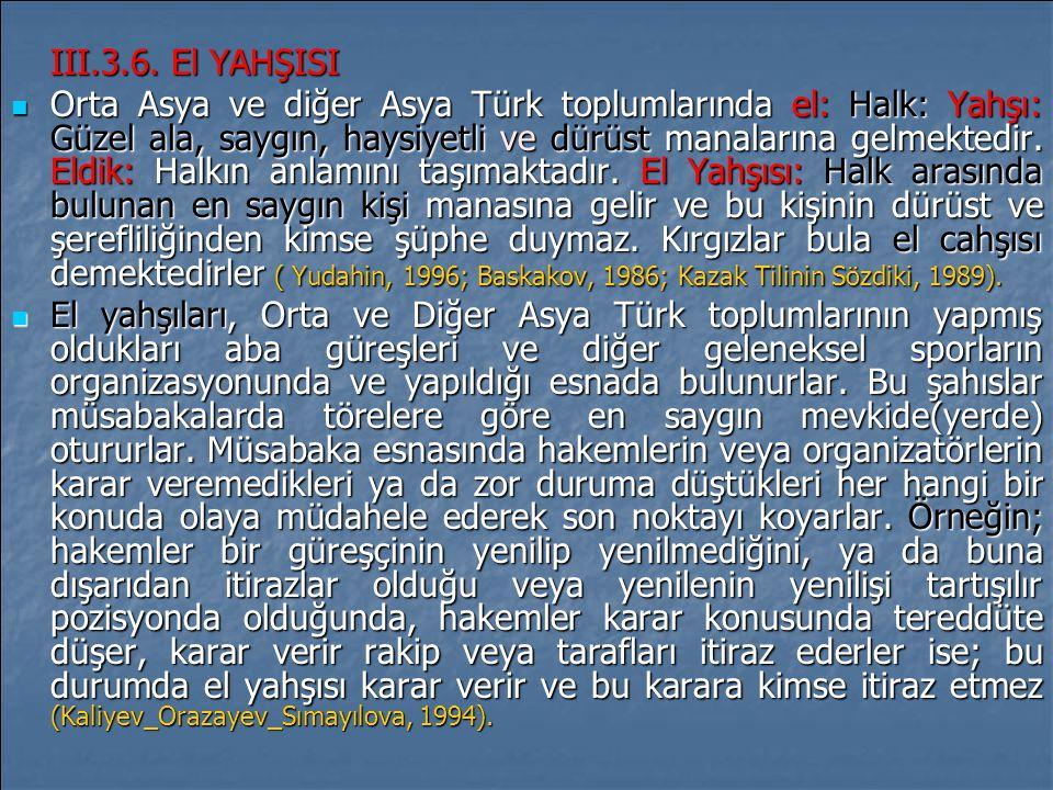 III.3.6. El YAHŞISI