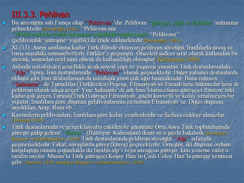 III.3.3. Pehlivan