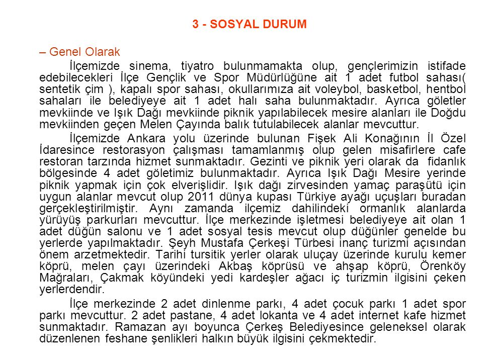 3 - SOSYAL DURUM – Genel Olarak.