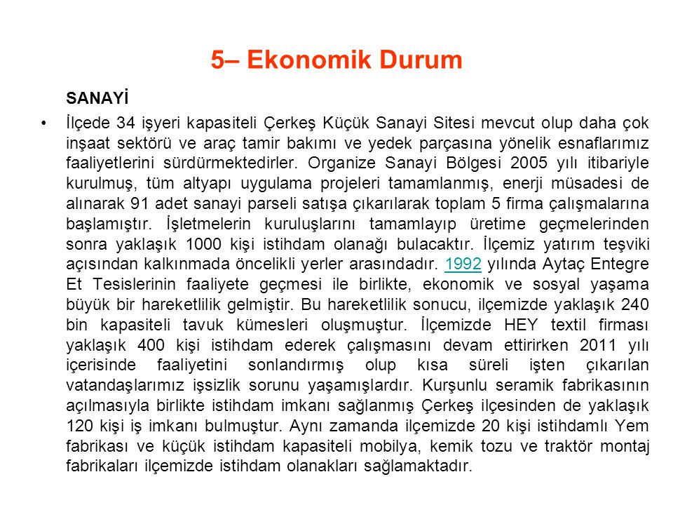 5– Ekonomik Durum SANAYİ