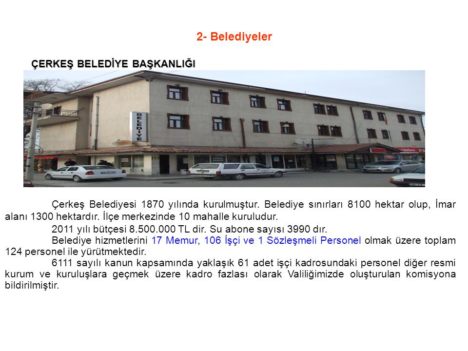 2- Belediyeler ÇERKEŞ BELEDİYE BAŞKANLIĞI