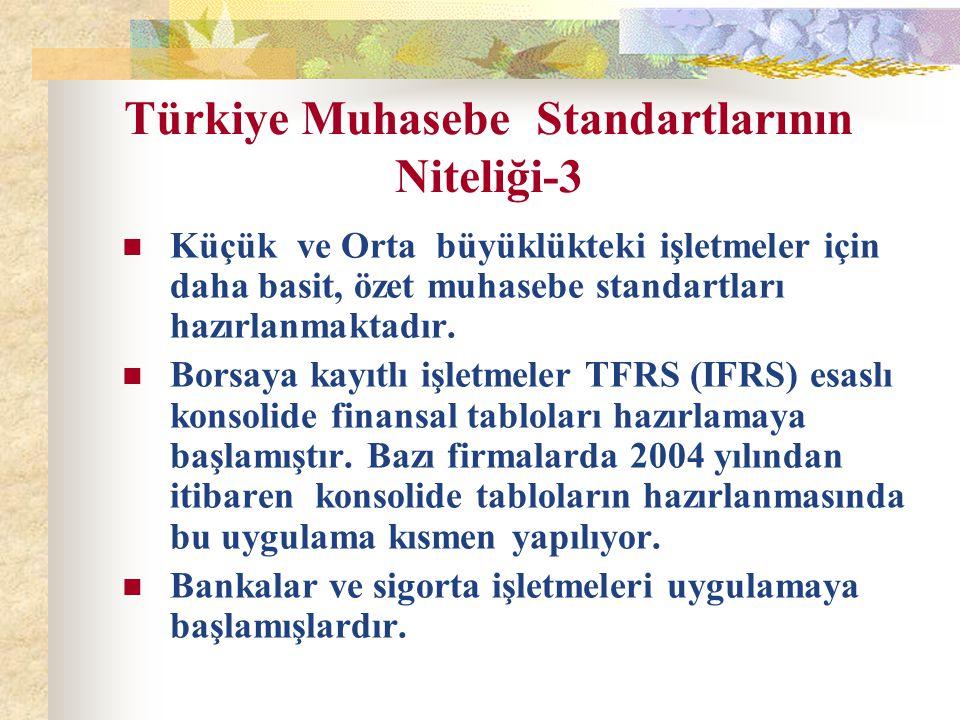 Türkiye Muhasebe Standartlarının Niteliği-3