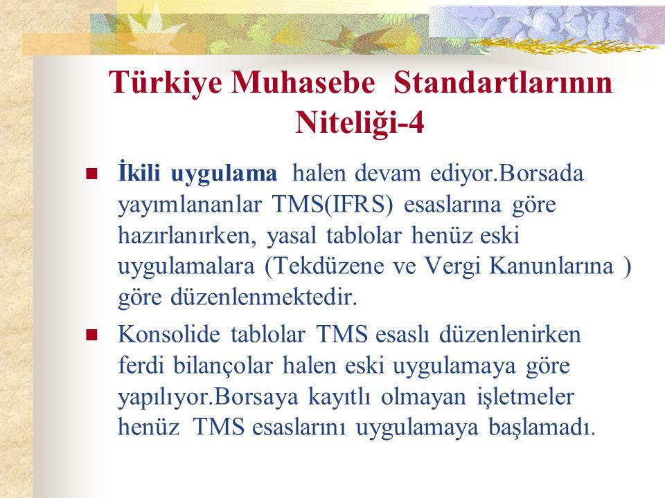 Türkiye Muhasebe Standartlarının Niteliği-4