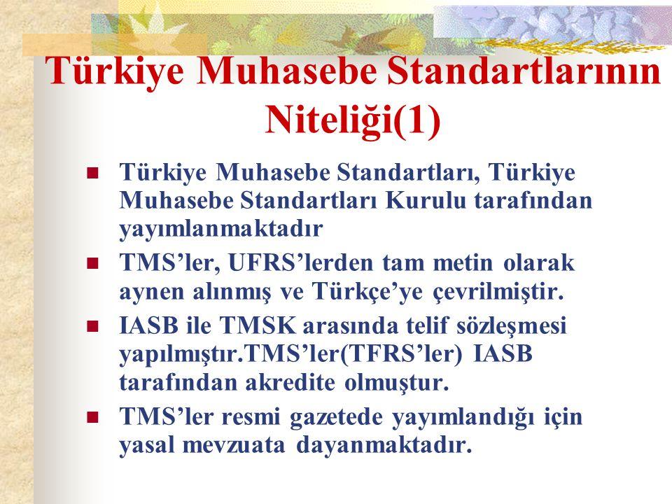 Türkiye Muhasebe Standartlarının Niteliği(1)