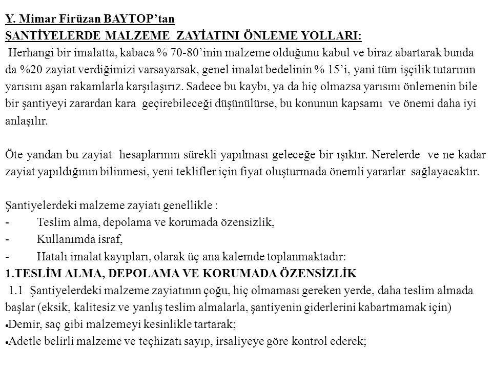 Y. Mimar Firüzan BAYTOP'tan