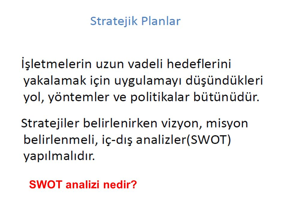 SWOT analizi nedir