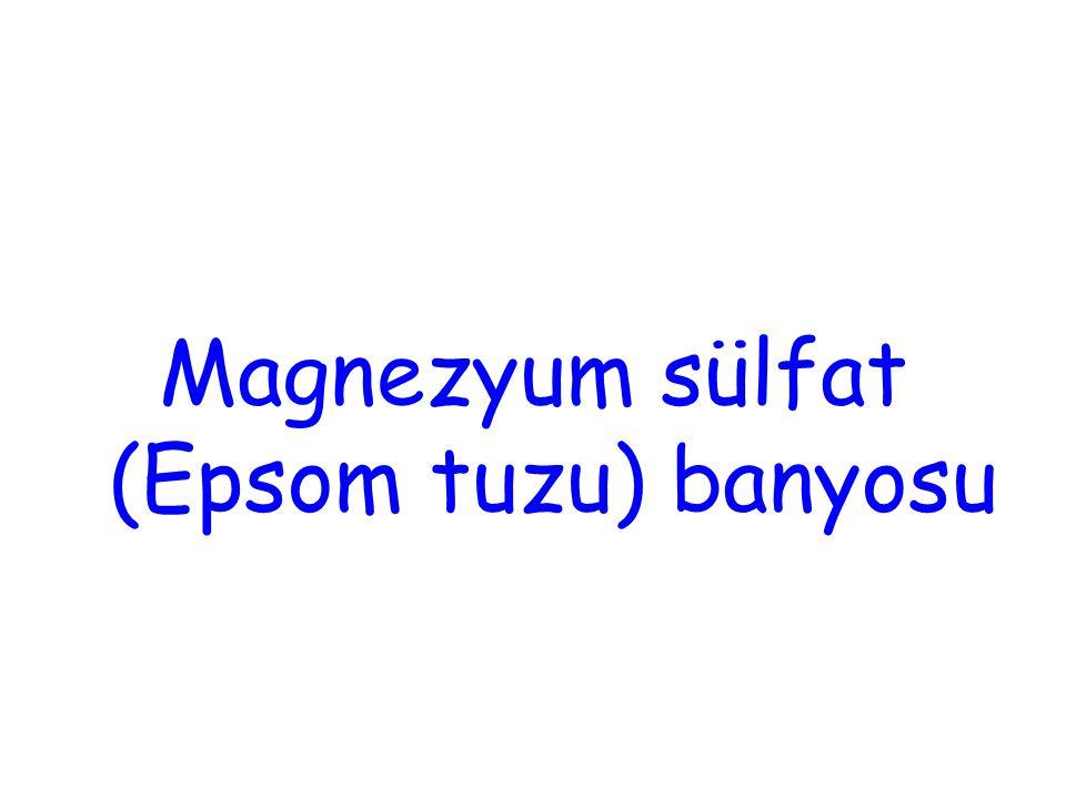 Magnezyum sülfat (Epsom tuzu) banyosu