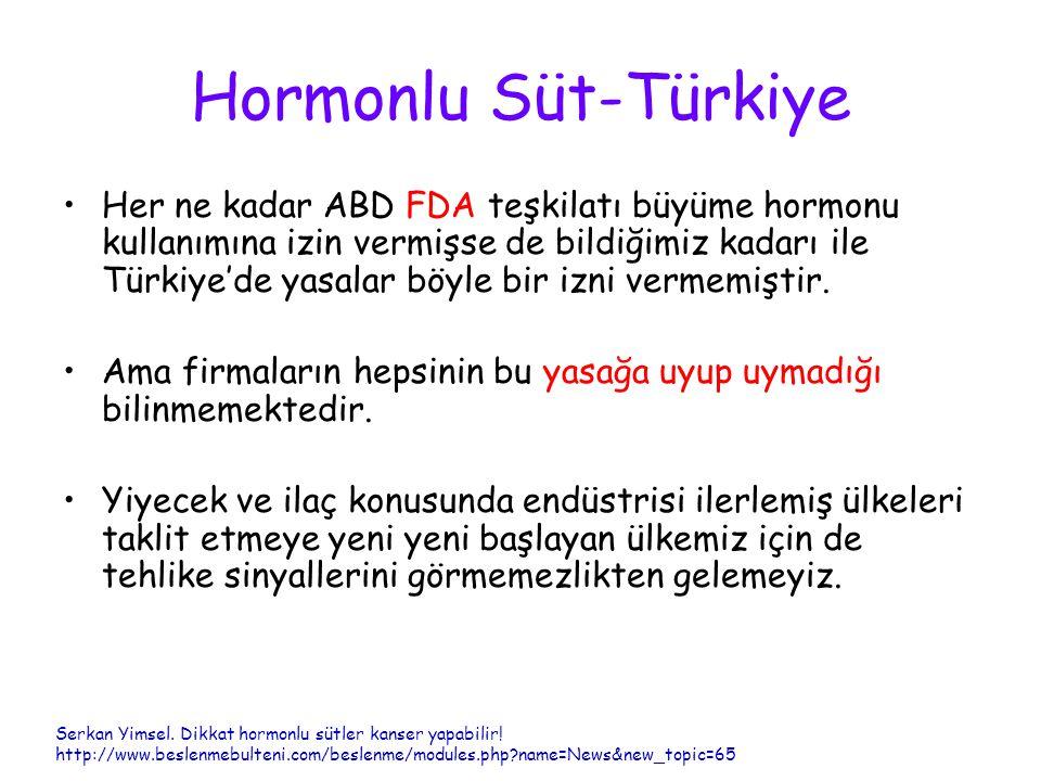 Hormonlu Süt-Türkiye