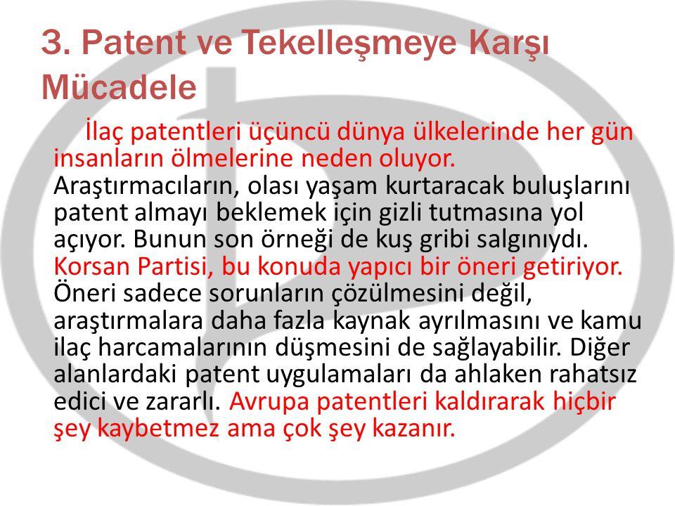 3. Patent ve Tekelleşmeye Karşı Mücadele