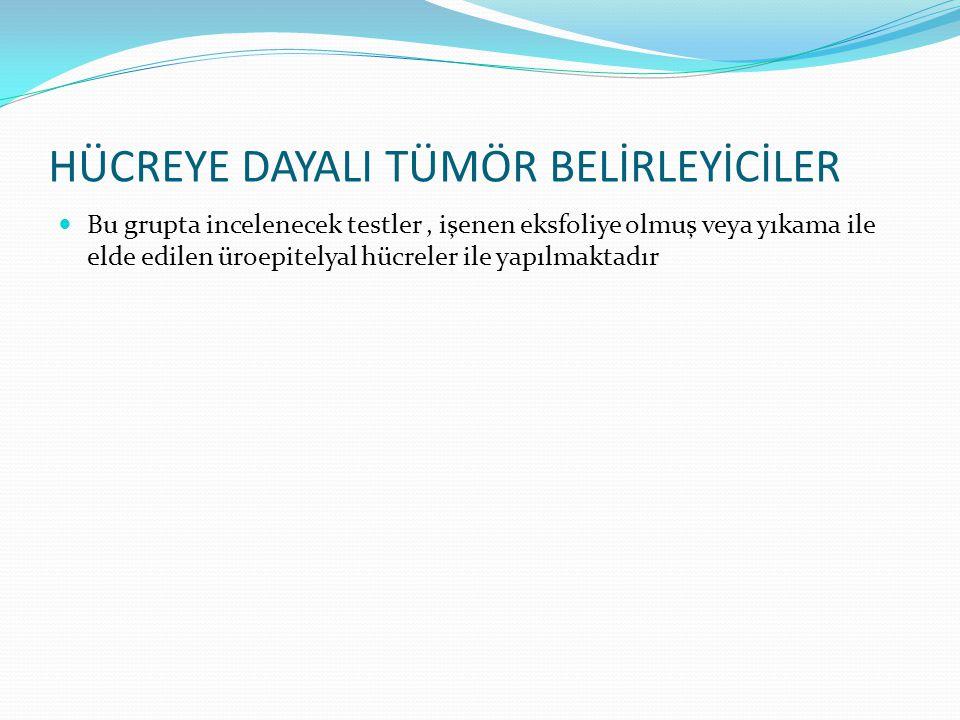 Hücreye dayalI tümör belİrleyİcİler