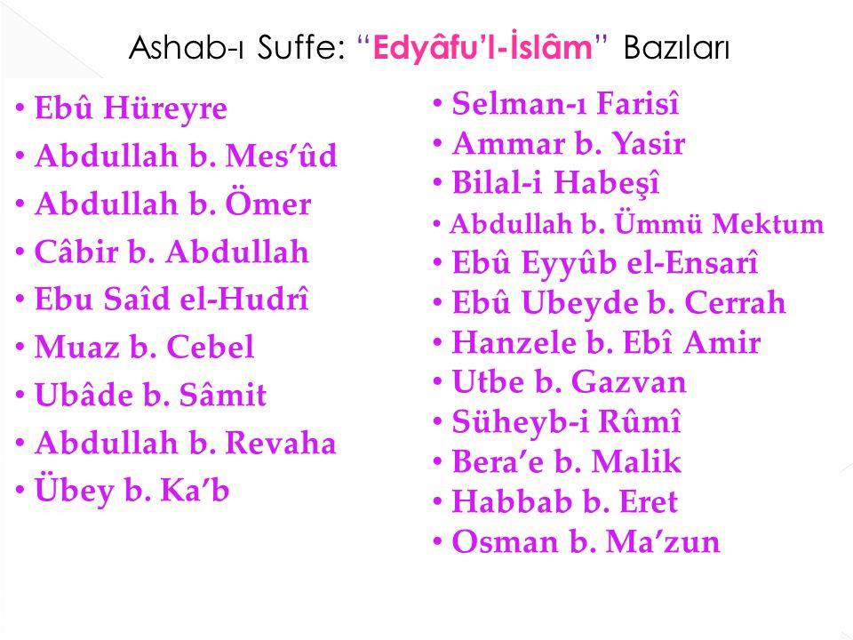 Ashab-ı Suffe: Edyâfu'l-İslâm Bazıları
