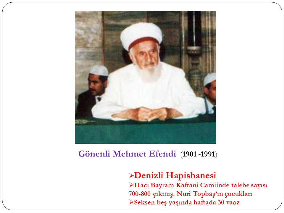 Gönenli Mehmet Efendi (1901 -1991)
