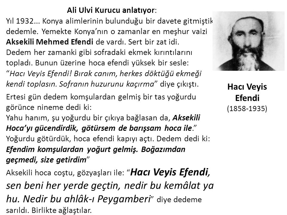 Ali Ulvi Kurucu anlatıyor: