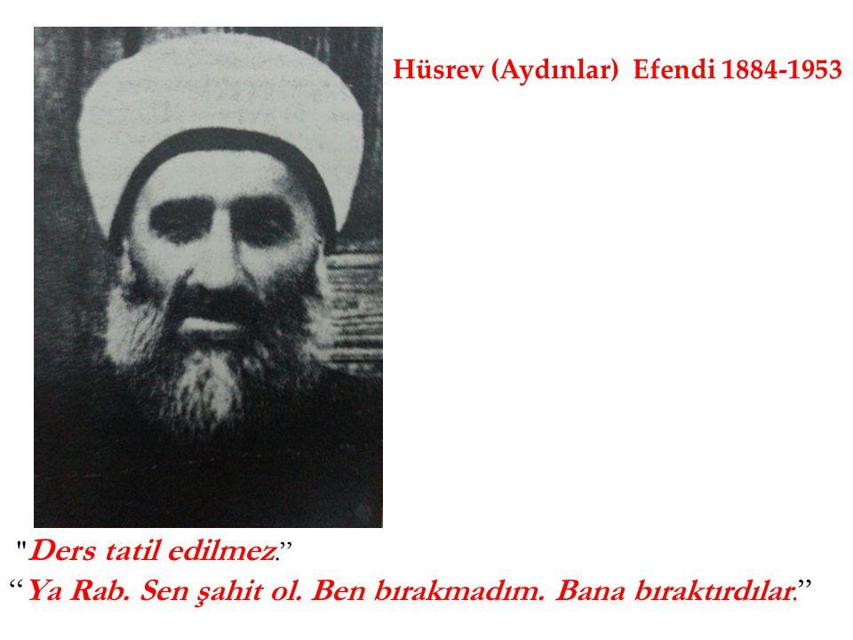 Hüsrev (Aydınlar) Efendi 1884-1953