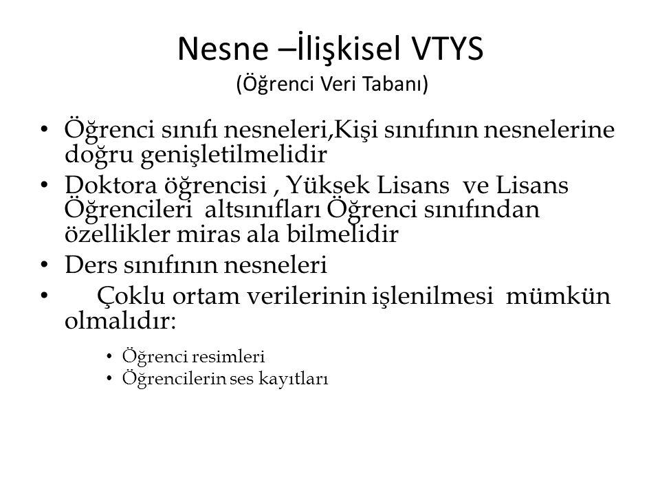 Nesne –İlişkisel VTYS (Öğrenci Veri Tabanı)