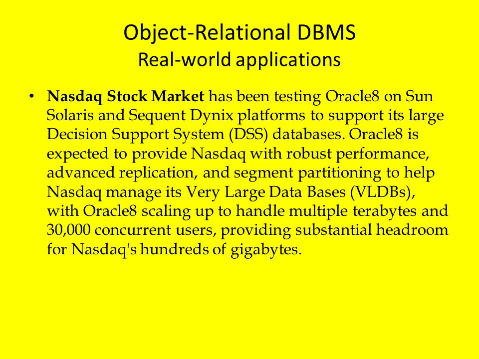Object-Relational DBMS Real-world applications