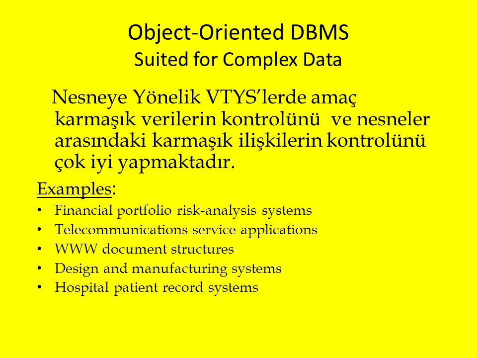 Object-Oriented DBMS Suited for Complex Data