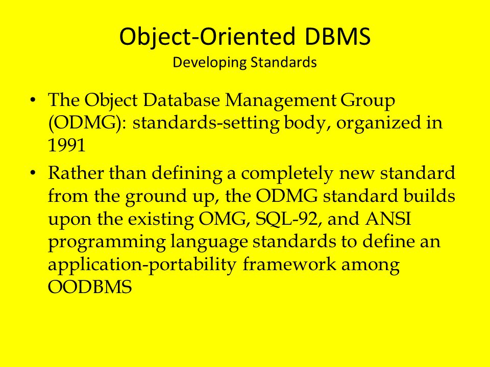 Object-Oriented DBMS Developing Standards