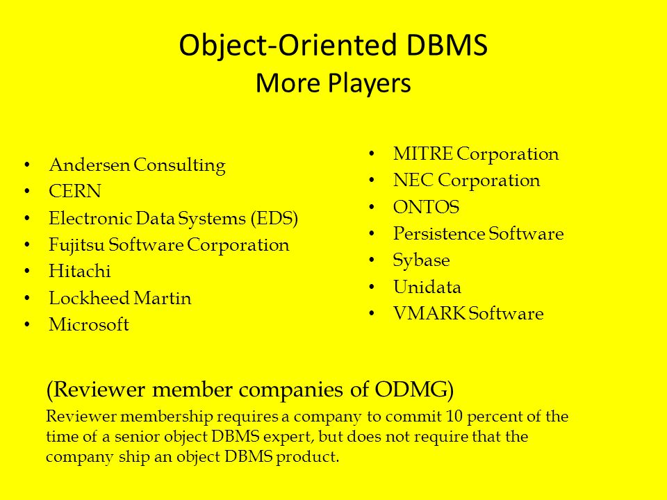Object-Oriented DBMS More Players
