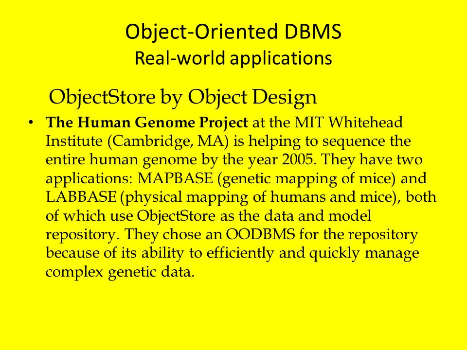 Object-Oriented DBMS Real-world applications