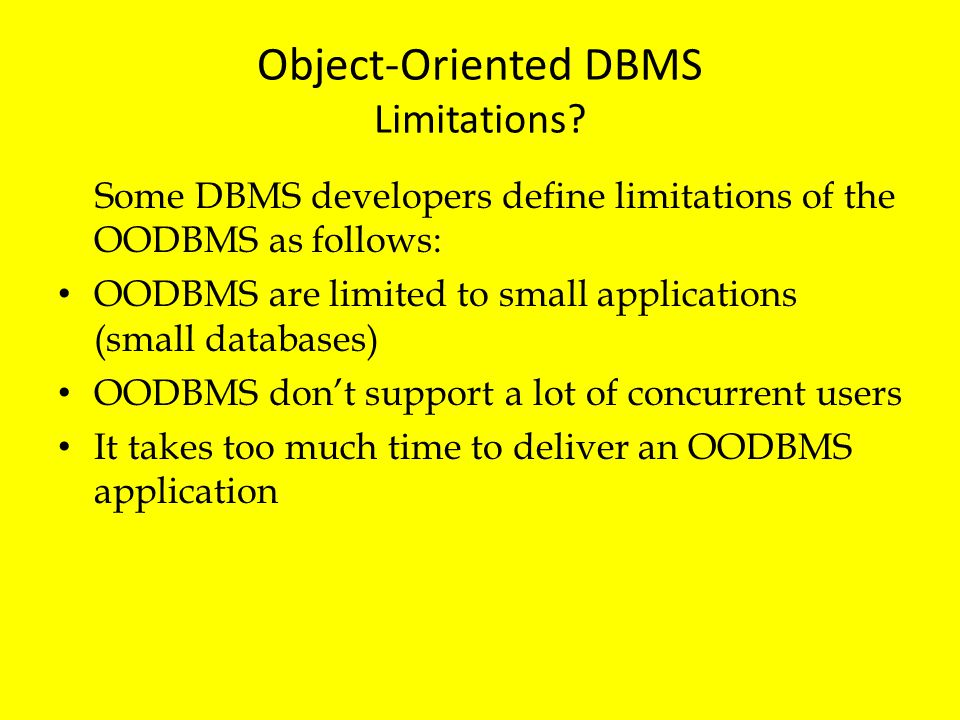 Object-Oriented DBMS Limitations