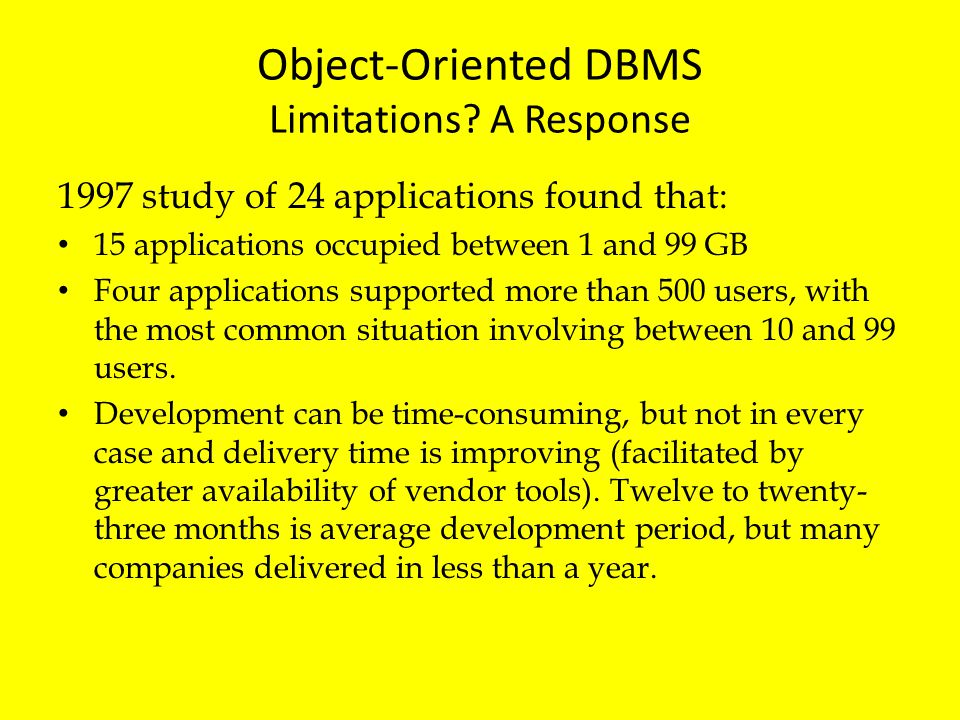 Object-Oriented DBMS Limitations A Response