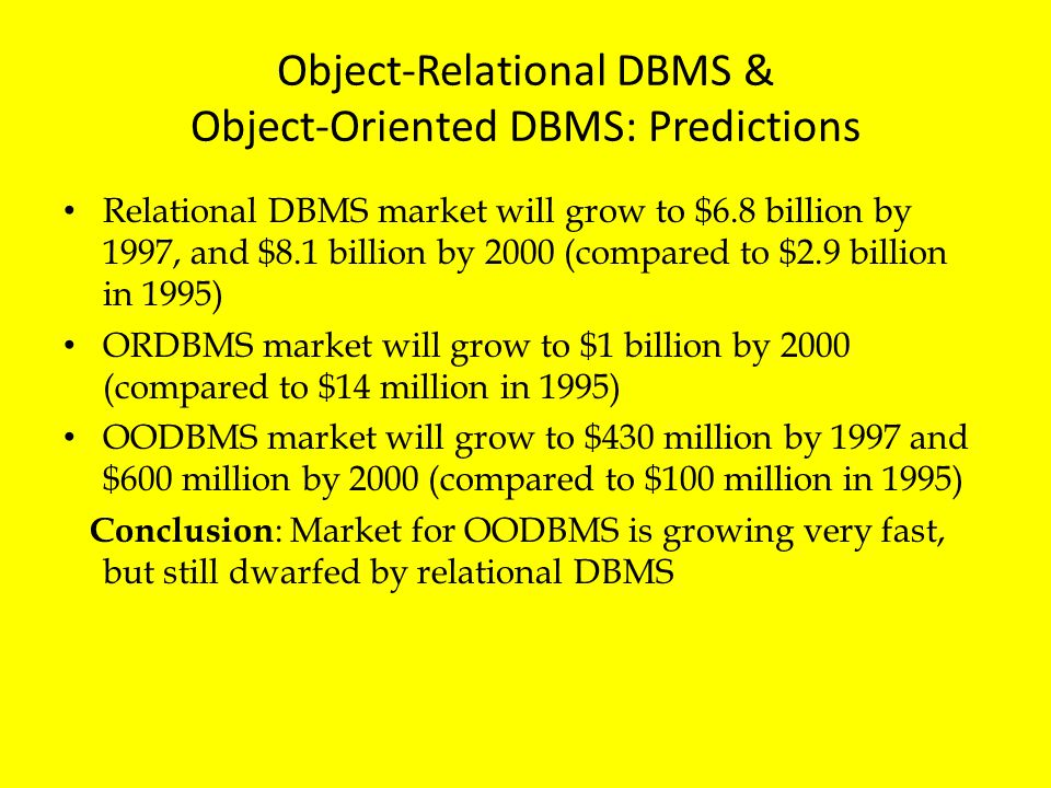 Object-Relational DBMS & Object-Oriented DBMS: Predictions