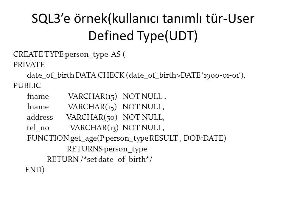 SQL3'e örnek(kullanıcı tanımlı tür-User Defined Type(UDT)