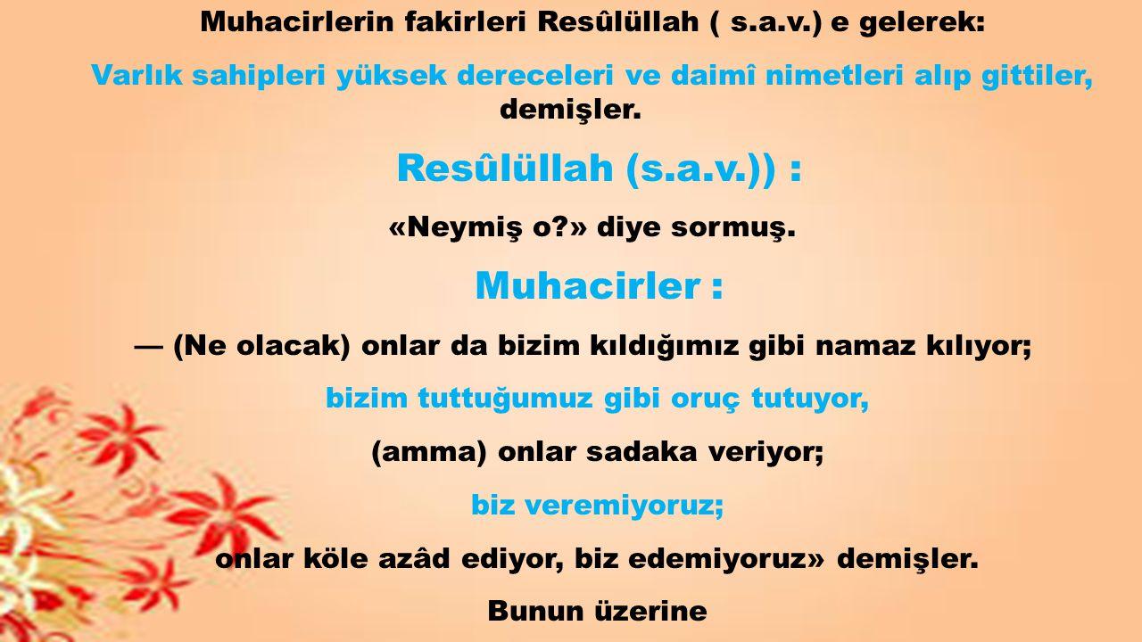 Resûlüllah (s.a.v.)) : Muhacirler :