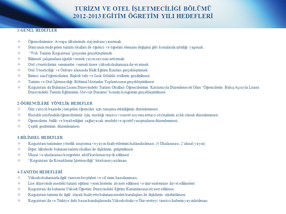 TURİZM VE OTEL İŞLETMECİLİĞİ BÖLÜMÜ 2012-2013 EĞİTİM ÖĞRETİM YILI HEDEFLERİ