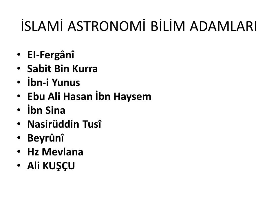 İSLAMİ ASTRONOMİ BİLİM ADAMLARI