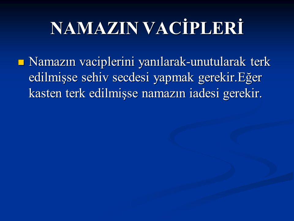 NAMAZIN VACİPLERİ